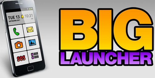 Big Launcher – Ứng dụng cho người thị giác kém