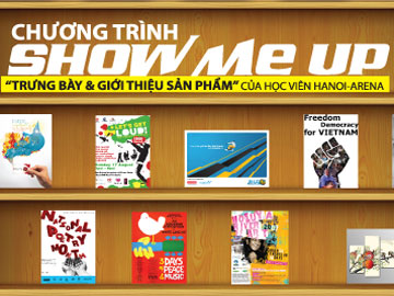 """Show me up"" – 24 giờ đếm ngược cùng Hanoi-Arena"