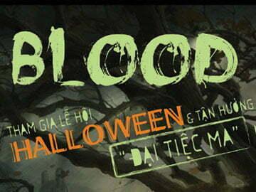 Hanoi–Arena: Đã khát với Halloween–BLOOD BUFFET