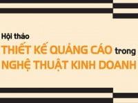 Hanoi-Arena: Thiết kế quảng cáo trong kinh doanh – nghệ thuật được khám phá