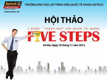Hanoi – Aptech giúp bạn chỉ với 5 bước để thành công với Quản trị mạng