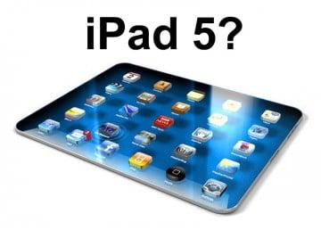 Tháng 3/2013 – iPad thế hệ 5 sẽ ra mắt
