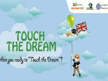 """Bạn đã sẵn sàng tham gia """"Touch the Dream"""" cùng Hanoi-Aptech chưa?"""