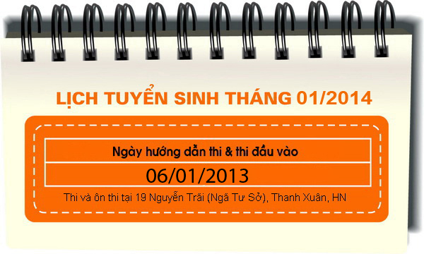 Read more about the article Lịch tuyển sinh tháng 01 : 06/01/2014