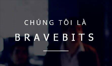 Bravebits tuyển Tester, Lập trình viên và Quản trị mạng mức lương +650$-1