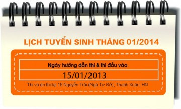 Lịch tuyển sinh tháng 01 : 15/01/2014