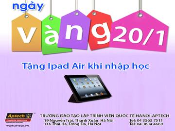 Hanoi-Aptech tặng iPad Air một ngày duy nhất 20/1 Lập trình năm mới