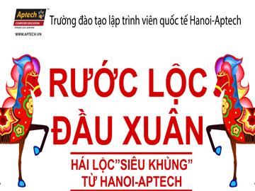 Rước lộc đầu xuân, tuôn trào năng lượng cùng Hanoi- Aptech
