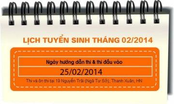 Lịch tuyển sinh tháng 02 : 25/02/2014