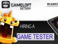 Gameloft Hà Nội tuyển dụng Chuyên viên kiểm thử chất lượng game