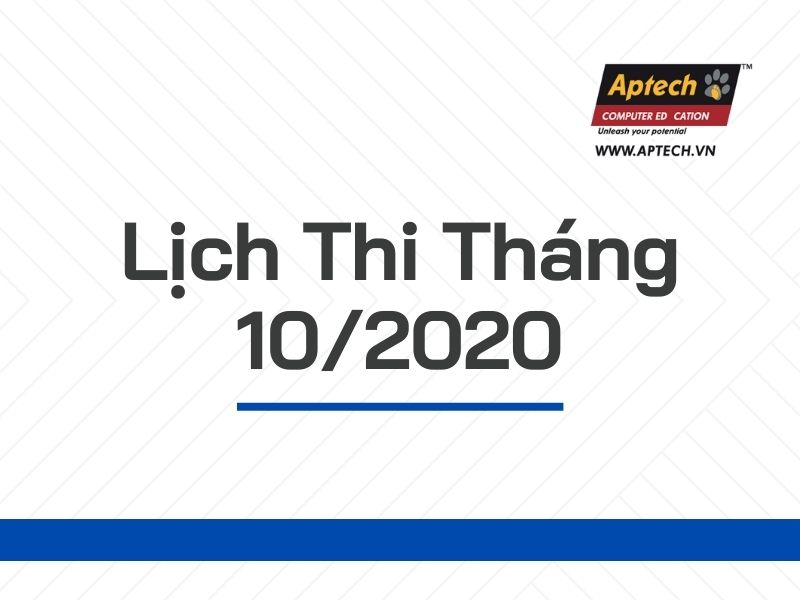 HANOI-APTECH: LỊCH THI THÁNG 10/2020