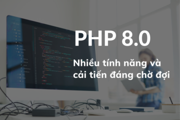 Ra mắt PHP phiên bản 8.0 với nhiều cải tiến lớn