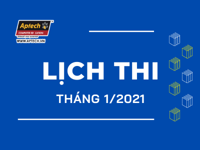 Read more about the article HANOI-APTECH: LỊCH THI THÁNG 1/2021