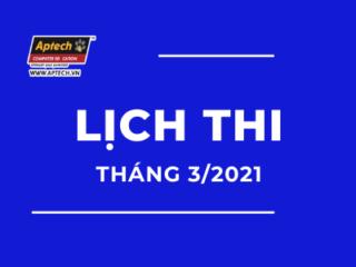 HANOI-APTECH: LỊCH THI THÁNG 3/2021