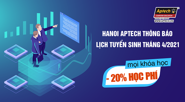 Read more about the article HANOI – APTECH THÔNG BÁO: LỊCH TUYỂN SINH THÁNG 4/2021