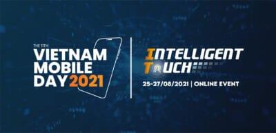 Read more about the article Sự kiện Vietnam Mobile Day 2021 chính thức khởi động với  nhiều điểm nổi bật mới!