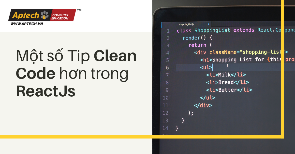 Read more about the article Một số Tip Clean Code hơn trong ReactJs