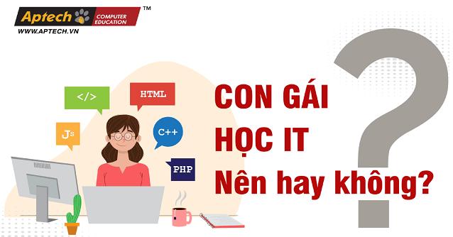 Read more about the article Con gái có nên học Công Nghệ Thông Tin Không?